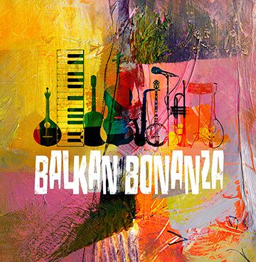 Balkan Bonanza