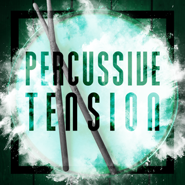 Percussive Tension