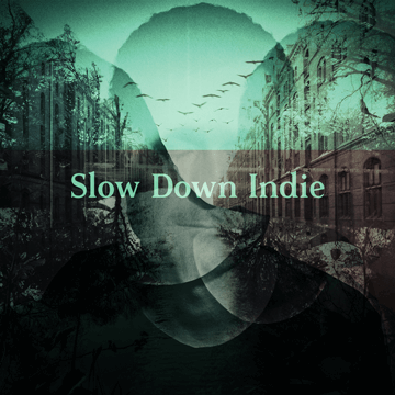 Slow Down Indie