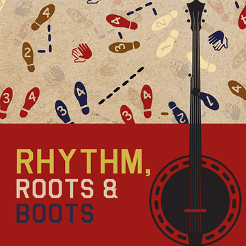 Rhythm Roots and Boots