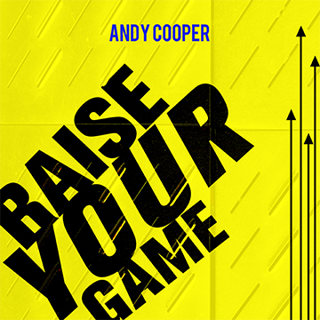 Bright yellow background with bold black text reading 'raise your game'
