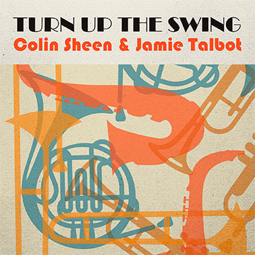Turn up the swing colin sheen and jame talbot