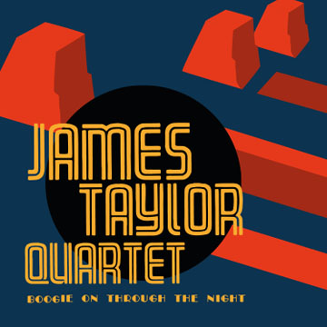 boogie on through the night james taylor quartet