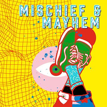 mischeif and mayhem audio network new album