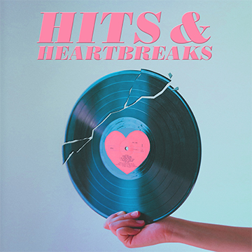 hits and heartbreaks
