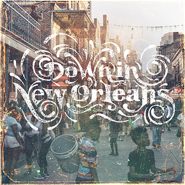 down in new orleans audio network new album