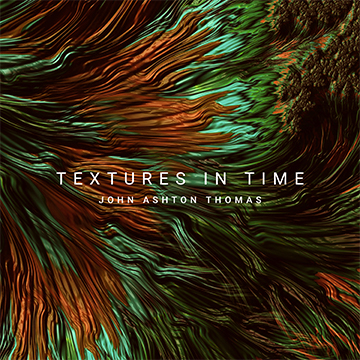 textures in time