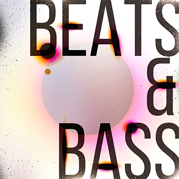 beats and bass