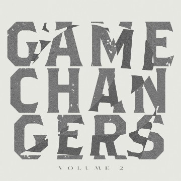 Game Changers Volume 2