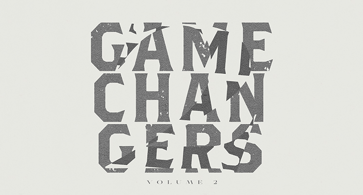 Game Changers Vol. 2