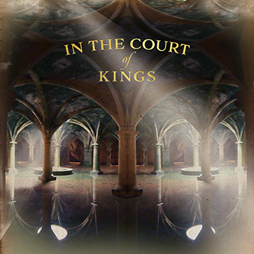 In The Court Of Kings
