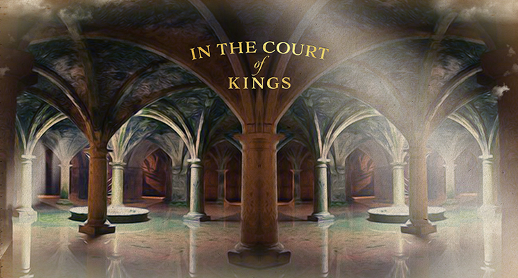 In The Courts Of Kings