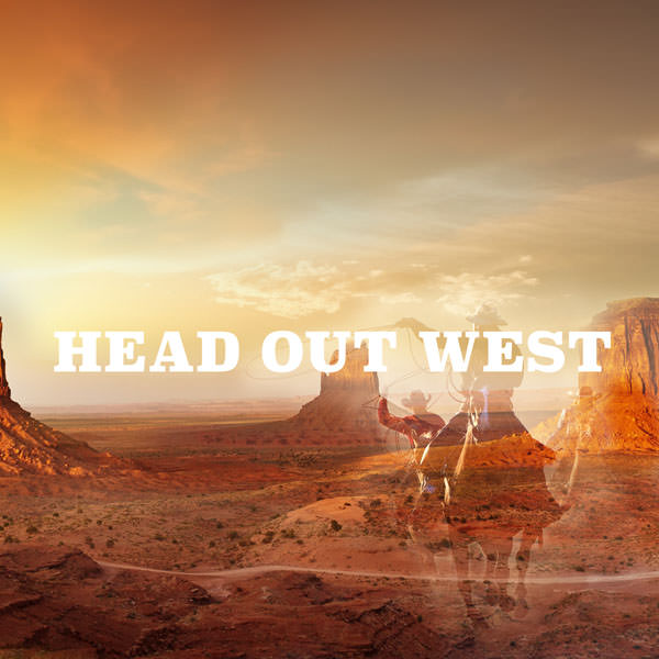 Head out West