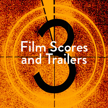 Film Scores and Trailers