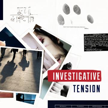 Investigative Tension