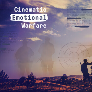 Cinematic Emotional Warfare