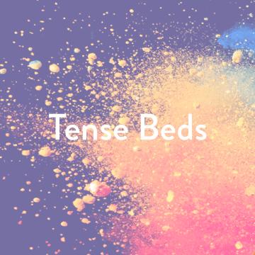 Tense Beds
