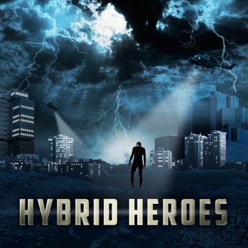 Hybrid Heroes