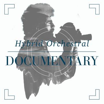 Hybrid Orchestral Documentary